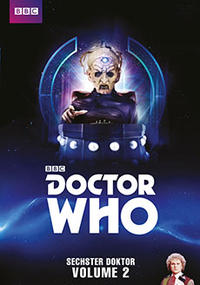 DVD Cover Doctor Who - Sechster Doktor - Volume 2