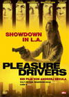 Pleasure Drivers - Showdown in L.A.