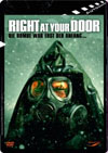 Right At Your Door - Die Bombe war erst der Anfang
